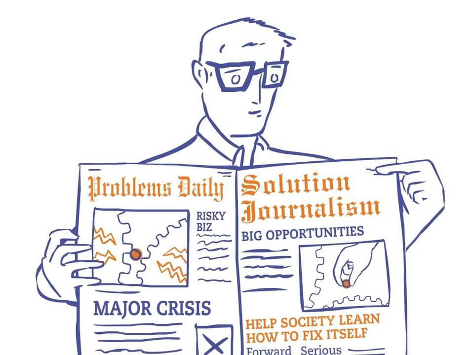 Reasons to be cheerful: Solutions Journalism
