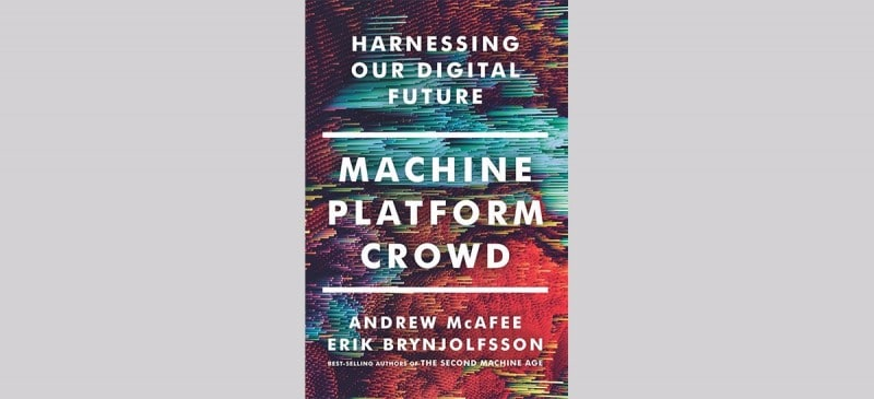 'Machine Platform Crowd' is McAfee's latest book