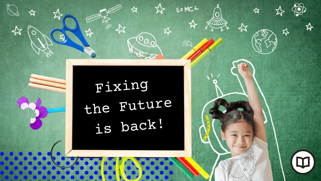 ► Atlas of the Future presents Fixing the Future 2020: Education edition