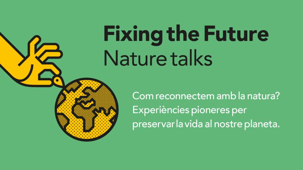 🌎 Un viatge salvatge: el millor del Fixing the Future Nature Talks